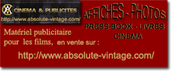 Sur www.absolute-vintage.com ventes d'affiches originales de films, memorabilia original vintage, press-books, photos, jeux de photos etc.