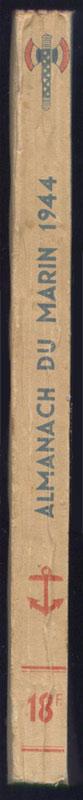 Dos à la francisque - Almanach du Marin 1944, EO, TBE, 60 €; en vente sur www.histoire-memoires.com/1944-almanach-du-marin.htm