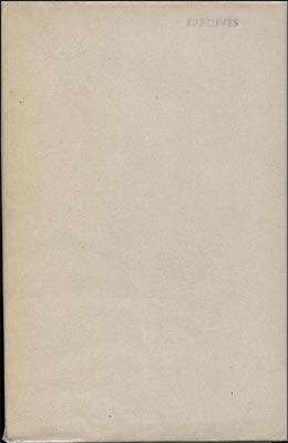 Jacques Chardonne le ciel de Nieflheim .Edité par l'auteur , Juin 1943 - Imprimerie de Lagny,Couverture grise muette avec le cachet épreuves sur le plat supérieur, un des 25,Rarissime Edition Originale