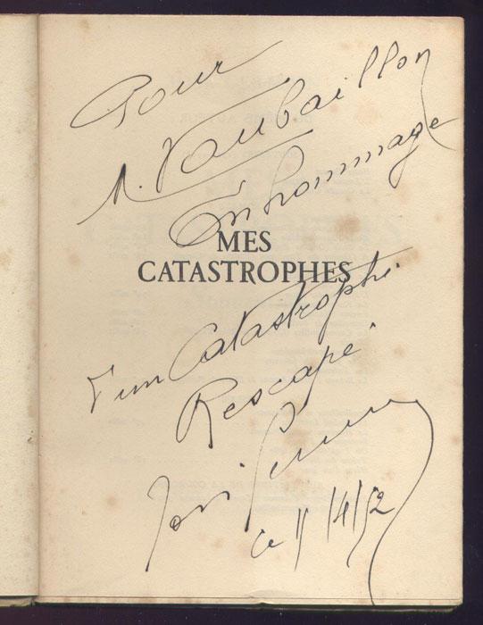José GERMAIN : , livre en tbe, en vente sur www.histoire-memoires.com/jose-germain-mes-catastrophes.htm