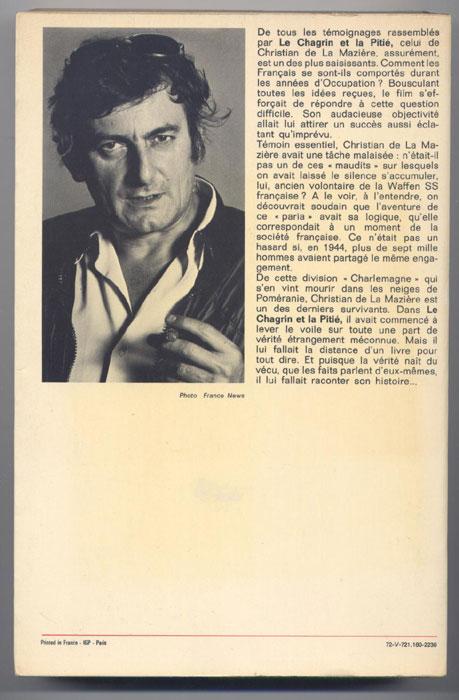 Auteur : CHRISTIAN de La MAZIERE , titre : Le rêveur casqué, Robert Laffont 1972, EO, couverture rigide illustrée à rabats,Journaliste au Pays Libre de Pierre CLEMENTI, il rejoint la brigade des Waffen SS Charlemagne en Novembre 1944, en BE