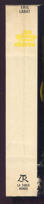 Auteur : ERIC LABAT , titre : Les places étaient chères, La Table Ronde 1969, EO de cette 1er Édition Intégrale, couverture rigide illustrée en BE