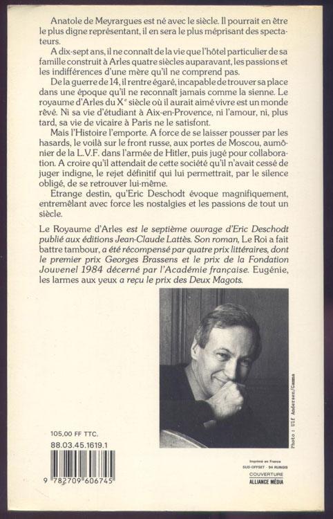 Auteur: Deschodt Eric titre: le royaume d'Arles roman sur la vie de Jean Mayol de Lupé, aumonier de la LVF puis de la division Charlemagne, édition originale: Lattes 1988 en vente sur www.histoire-memoires.com/mayol-de-lupe-aumonier-lvf.htm