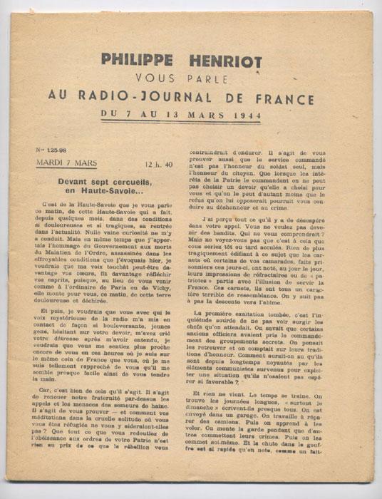 Auteur : PHILIPPE HENRIOT, Titre : PHILIPPE HENRIOT vous parle au radio-journal de France, fascicules aggraphé, Radio-Vichy : allocutions prononcés du 07 au 13 Mars 1944, EO, 16 €, en vente sur www.histoire-memoires.com/henriot-vous-parle-radio-journal-du-7-au-13-mars-1944.htm