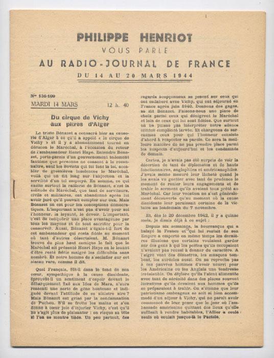 Auteur : PHILIPPE HENRIOT, Titre : PHILIPPE HENRIOT vous parle au radio-journal de France, fascicules aggraphé, Radio-Vichy : allocutions prononcés du 14 au 20 Mars 1944, EO, 16 €, en vente sur www.histoire-memoires.com/henriot-vous-parle-radio-journal-du-14-au-20-mars-1944.htm