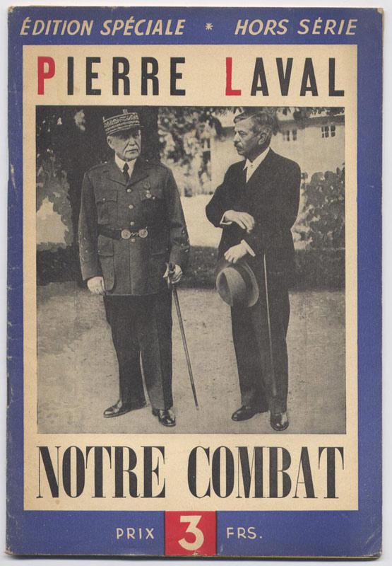 José GERMAIN : Pierre LAVAL, Edition Spéciale Hors-Série NOTRE COMBAT d'Août 1942, livre en tbe, en vente sur www.histoire-memoires.com/notre-combat-laval-1942.htm