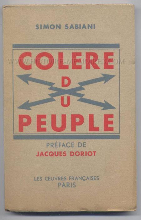 colère du peuple de Simon Sabiani, Edition Originale dédicacé en parfait état, en vente sur www.histoire-memoires.com/sabiani-colere-du-peuple.htm