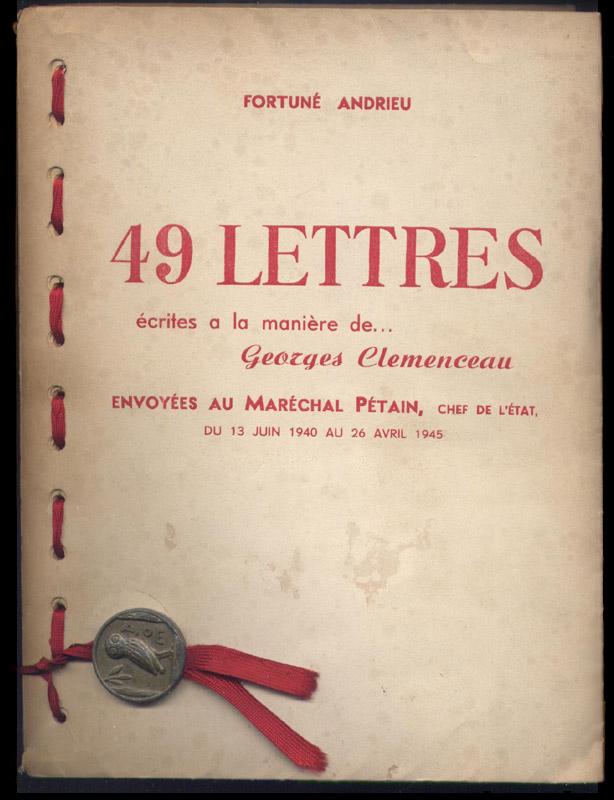 Couverture de Maître Pellardy en porte-feuille sur Vélin du Marais du livre de Fortuné Andrieu, 49 lettres écrites à la manière de G. CLEMENCEAU , envoyées au Maréchal Pétain , Chef de l' Etat , du 13 Juin 1940 au 26 Avril 1945.