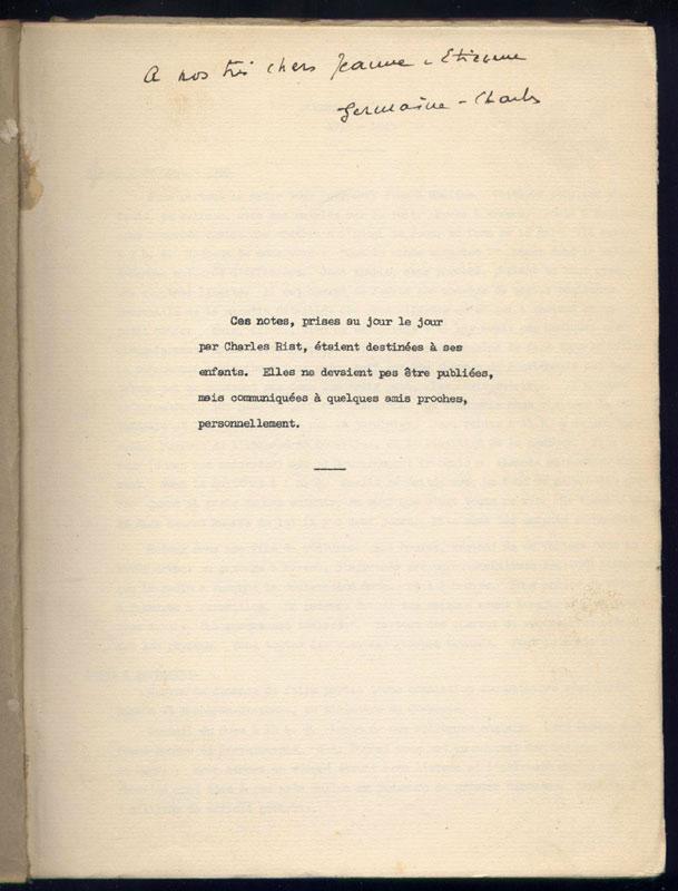 Envoi sur le tapuscrit que la veuve de charles Rist destine à ses enfants ou proches : CHARLES RIST : Journal 1939 - 1944, circa 1955, document original