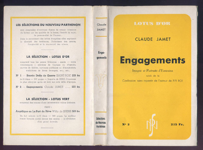 Auteur: JAMET Claude , titre: ENGAGEMENTS Images et Portraits d'Ecrivains,édition: originale Editions SNP, Collection le Lotus d'Or, 1949, E.O. sur papier courant , en vente sur www.histoire-memoires.com/claude-jamet-engagement-confessions-sans-repentir-auteur-fifi-roi.htm