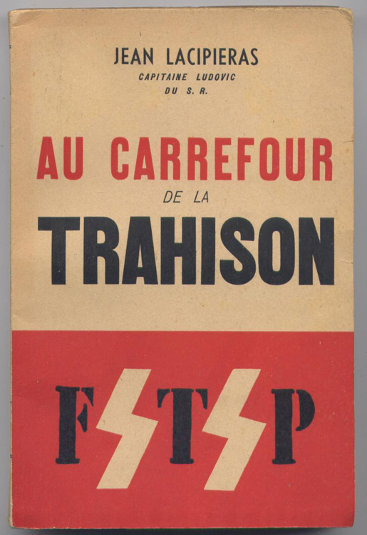 Jean Lacipieras,Capitaine Ludovic du SR, Au carrefour de la trahison, l'Auteur-Editeur, Paris 1950 Edition Originale non coupée
