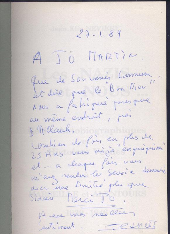 Envoi autographe de l'Auteur : jean-elie neviere, titre: les nazis et nous à marseille et alentours 1939 - 1946, jaquette, Imprimerie Filigrane 1988,en TBE , en vente sur: www.histoire-memoires.com/neviere-les-nazis-et-nous-a-marseille-1939-1946.htm