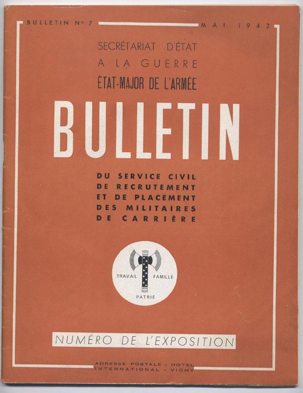 L'exposition de l'Armée Nouvelle inaugurée par le Maréchal Pétain s'est tenue  du 4 Avril 1942 au 12 Avril 1942 à Vichy au Hall des Sources