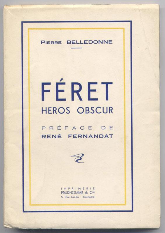 FERET HÉROS OBSCUR, Imprimerie Prudhomme et Cie 1947 - Edition Originale, dédicace pleine page de l'auteur