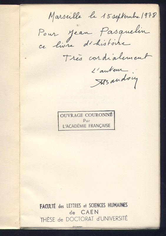 Dédicace pleine page de l'auteur : BAUDOIN, Histoire des Groupes Francs (MUR) des Bouches-du-Rhône,Thèse de Doctorat d'Université, PUF 1962
