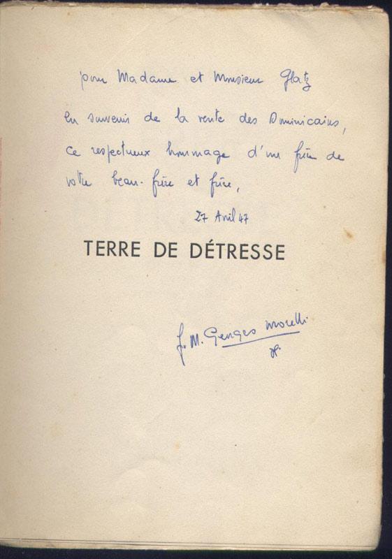 père dominicain MORELLI : Terre de détresse, 30 € - Dédicace de l-auteur, sur www.histoire-memoires.com/morelli-terre-de-detresse.htm