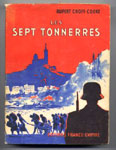 RUPERT, CROFT-COOKE, SEPT TONNERRES MARSEILLE, occupation, vichy, destruction, vieux port, 1943, destruction du panier