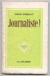 Envoi dédicace de l'auteur, Simon ARBELLOT, Journaliste, Ed. La Colombe 1954, sur www.histoire-memoires.com/politiques-autres.htm