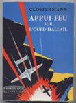 CLOSTERMANN-Appui - feu sur l'Oued Hallail,algerie,francaise