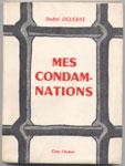 Auteur: André FIGUERAS,titre: MES CONDAMNATIONS, Editions : Chez l'Auteur, 1966, Dédicace autographe de l'Auteur, TBE en vente sur www.histoire-memoires.com/figueras-andre-mes-condamnations.htm
