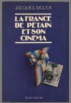LA FRANCE DE PETAIN ET SON CINEMA comprend une Annexe avec la liste des documentaires de 1940 à 1942, la centrale catholique du cinéma de 1940 à 1944 et un texte de Lucien Rebatet sur le cinéma. Un cahier de 48 pages de photos noir et blanc.,edition originale