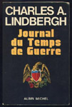 lindbergh, journal, temps de guerre, goering, carrel, 1938, 1945,nazisme