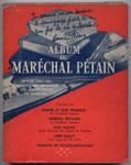 ALBUM du MARECHAL PETAIN, Editions André Bonne, Paris, 1951,EO sous jaquette illustrée, EO, 16 €, en TBE en vente sur www.histoire-memoires.com/album-du-marechal-petain-andre-bonne-1951.htm