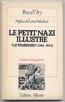Pascal Ory nous décrit la brève histoire du magazine de bande dessinée collaborationniste, antisémite et pro-nazi Le Téméraire, mensuel qui parut en 1943 et 1944, uniquement composé d'auteurs français qui ont tous échappé à l'épuration de la Libération.