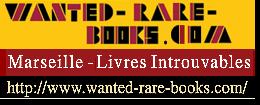 www.wanted-rare-books.com un très bon site professionnel de vente de livres anciens et modernes
